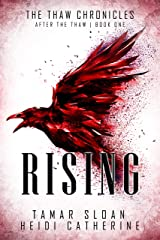 Rising: After the Thaw (The Thaw Chronicles Book 1) Kindle Edition