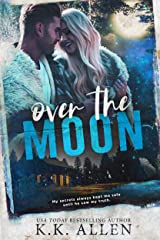 Over the Moon Kindle Edition