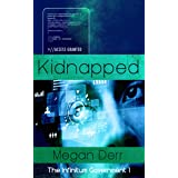 Kidnapped (Infinitum Government Book 1)