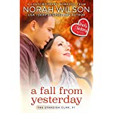 A Fall from Yesterday: A Hearts of Harkness Small Town Contemporary Romance (The Standish Clan Book 1)