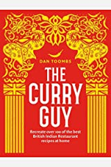 The Curry Guy: Recreate Over 100 of the Best British Indian Restaurant Recipes at Home Kindle Edition