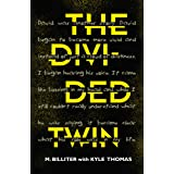 The Divided Twin (The Divided Series Book 2)