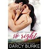So Right: A Ribbon Ridge Novel (So Hot Book 2)