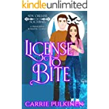 License to Bite: A Frightfully Fun Paranormal Romantic Comedy (New Orleans Nocturnes Book 1)