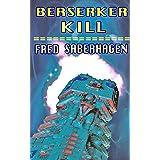 Berserker Kill (Saberhagen's Berserker Series)