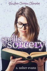 Spells and Sorcery (Lexie Carrigan Chronicles Book 1) Kindle Edition