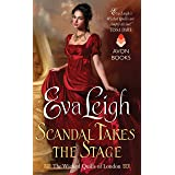 Scandal Takes the Stage: The Wicked Quills of London