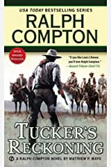 Ralph Compton Tucker's Reckoning (A Ralph Compton Western) Kindle Edition