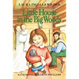 Little House in the Big Woods (Little House on the Prairie Book 1) (English Edition)
