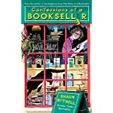 Confessions of a Bookseller: THE SUNDAY TIMES BESTSELLER (The Bookseller Series by Shaun Bythell)
