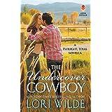 Undercover Cowboy: A Twilight, Texas Novella