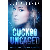 Cuckoo Uncaged: A fast-paced suspense thriller that will keep you hooked. (Cuckoo Series Book 1)