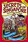 Secrets of Singapore: National Museum Edition