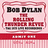 Rolling Thunder Revue: The 1975 Live Recordings