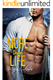 More Than Life (English Edition)