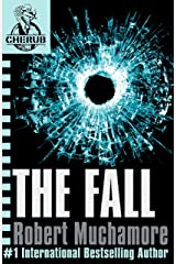 The Fall: Book 7 (CHERUB Series) Kindle Edition