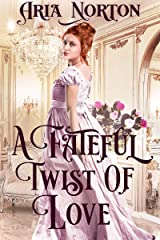 A Fateful Twist of Love: A Historical Regency Romance Book Kindle Edition
