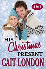 His Christmas Present Kindle Edition