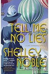 Tell Me No Lies: A Lady Dunbridge Novel (A Lady Dunbridge Mystery Book 2) Kindle Edition