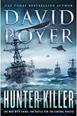 Hunter Killer: The War with China - The Battle for the Central Pacific (Dan Lenson Novels Book 17) Kindle Edition