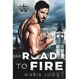 Road To Fire: A Dark Royal Romance (Broken Crown Book 1)