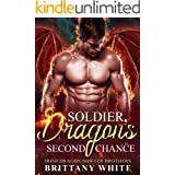 Soldier Dragon's Second Chance (Irish Dragon Shifter Brothers Book 6)