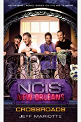 NCIS New Orleans: Crossroads (NCIS: New Orleans Book 1) Kindle Edition