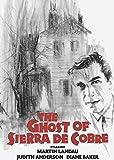 The Ghost of Sierra de Cobre [DVD]
