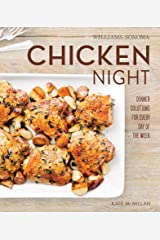 Chicken Night: Dinner Solutions for Every Day of the Week (Williams-Sonoma) Kindle Edition