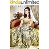 The Runaway Chaperone: A Historical Regency Romance Book