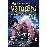 The Vampire Always Rises (Dark Ones Book 11)