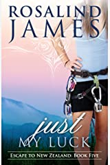 Just My Luck (Escape to New Zealand Book 5) Kindle Edition