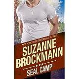 SEAL Camp: (Tall, Dark and Dangerous Book 12)