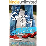 The Square Root of Falling: A Sweet YA Romance (Brazos High Romance Book 1)