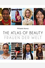 The Atlas of Beauty - Frauen der Welt (German Edition) Kindle Edition