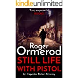 Still Life With Pistol (An Inspector Patton Mystery Book 2)
