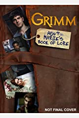 Grimm: Aunt Marie's Book of Lore Paperback