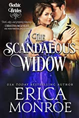 The Scandalous Widow: Dark Gothic Regency Romance (Gothic Brides Book 3) Kindle Edition