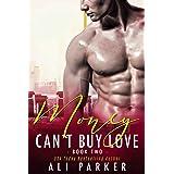 Money Can't Buy Love #2: A Billionaire Bad Boy Romance