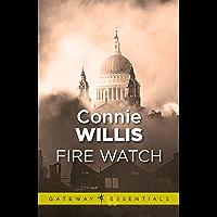 Fire Watch (Gateway Essentials) (English Edition)