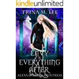 Envy & Everything After (Alexa O'Brien Huntress Book 17)
