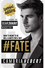 #Fate (GearShark Series Book 6) Kindle Edition