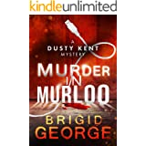 Murder in Murloo (Dusty Kent Mysteries Book 1) (English Edition)
