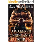 Awakened by his Highland Fire: A Scottish Medieval Historical Romance (Tales Of Highland Might Book 1)