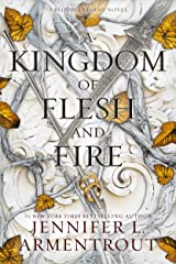 A Kingdom of Flesh and Fire (Blood and Ash Book 2) Kindle Edition