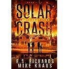 The Deception - Solar Crash Book 5: (A Post-Apocalyptic Survival Thriller Series)