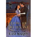 Loving the Lieutenant (Men at Arms Book 1)
