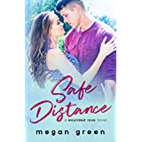 Safe Distance: a Wounded Love Military Romance