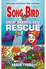 Great Barrier Reef Rescue (Song Bird) Kindle Edition