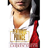 Penthouse Prince: A Lunchtime Romance Read